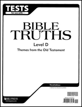 BJU Press Bible Truths Level D Test, 3rd ed.