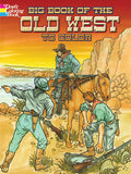 Big Book of the Old West Coloring Book