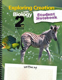 Apologia Exploring Creation with Biology Student Notebook 2nd Edition