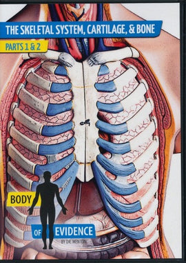 Skeletal System, Cartilage, & Bone: Body of Evidence DVD