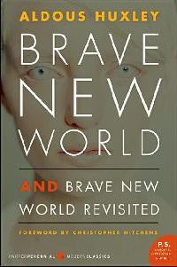 Brave New World and Brave New World Revisited (F)