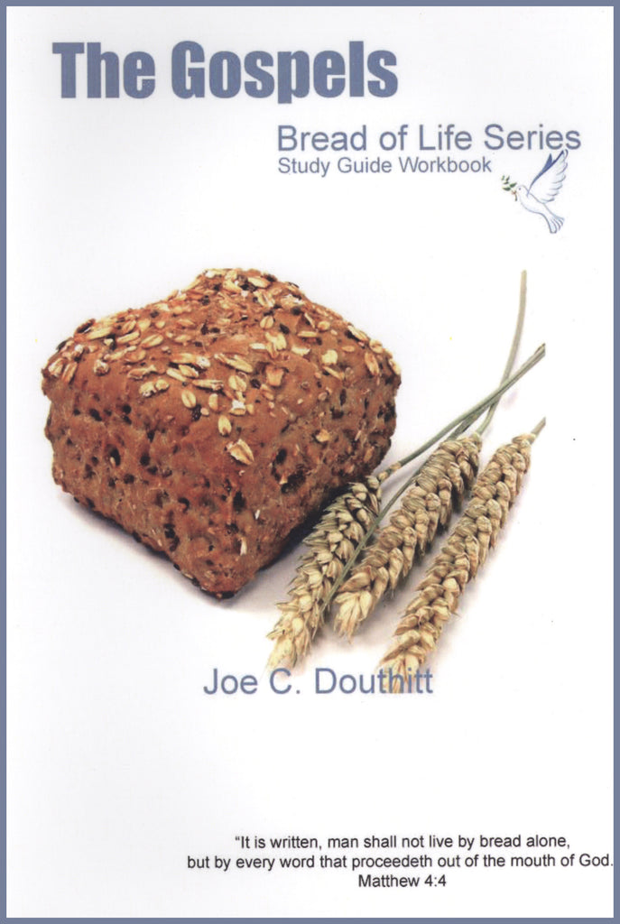 Bread Of Life - The Gospels Study Guide