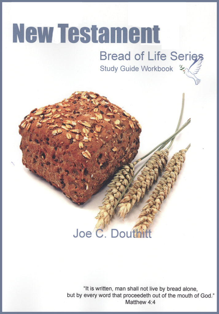 Bread Of Life - New Testament Study Guide
