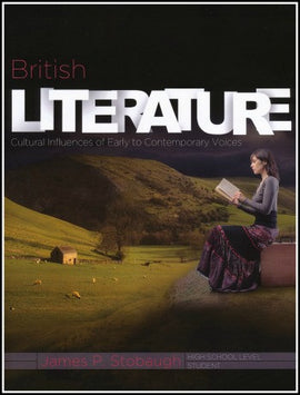 British Literature Student Edition, by James Stobaugh