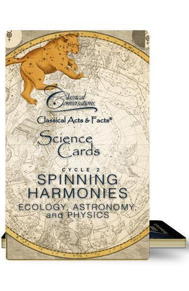 Classical Acts and Facts Science Cards: Spinning Harmonies Cycle 2 (Ecology, Astronomy and Physics)