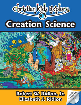 Christian Kids Explore Creation Science (Grades 4-8)