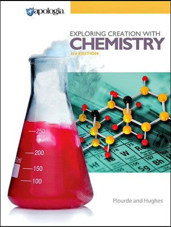Apologia Exploring Creation with Chemistry 3rd Ed. (Student Text Only)