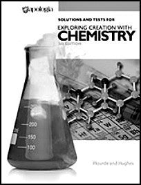 Apologia Exploring Creation with Chemistry 3rd Ed. Solutions and Test Manual