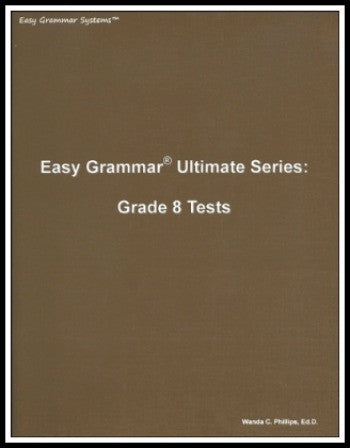 Easy Grammar Ultimate Series: 180 Daily Teaching Lessons - Grade 8 Test Booklet