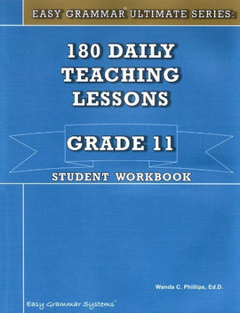 Easy Grammar Ultimate Series: 180 Teaching Lessons Grade 11 Student Book
