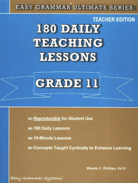 Easy Grammar Ultimate Series: 180 Teaching Lessons Grade 11 Teacher