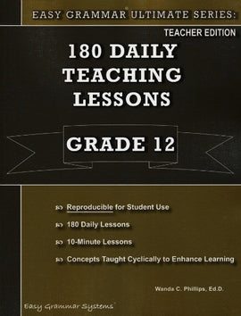 Easy Grammar Ultimate Series: 180 Teaching Lessons Grade 12 Teacher
