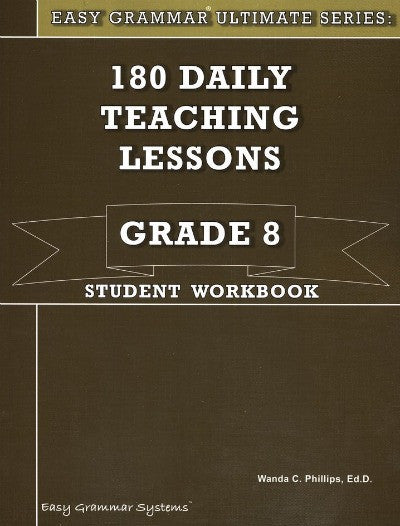 Easy Grammar Ultimate Series: 180 Teaching Lessons Grade 8 Student Book