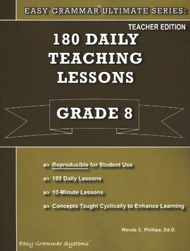 Easy Grammar Ultimate Series: 180 Teaching Lessons Grade 8 Teacher
