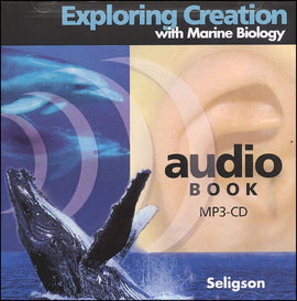 Apologia Exploring Creation with Marine Biology - MP3 Audio CD, 1st Edition