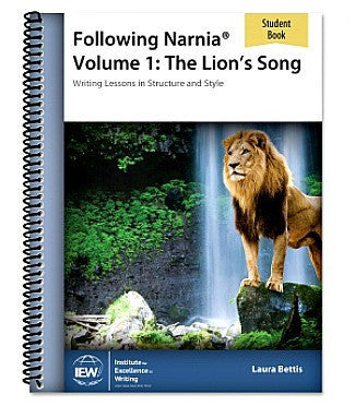 Following Narnia Volume 1: The Lion's Song (Student Book Only)