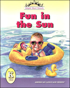 Fun In The Sun Grade K Reader (American Language Series)