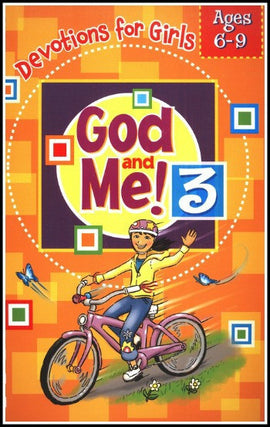 God and Me, Devotions for Girls Ages 6-9 Volume 3