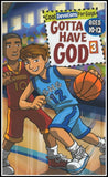 Gotta Have God, Devotions for Boys Ages 10-12 Volume 3