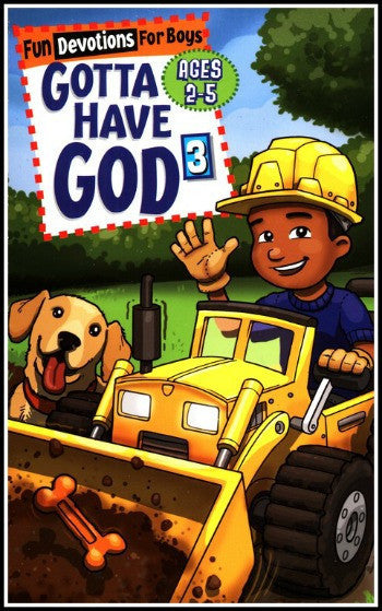 Gotta Have God, Devotions for Boys Ages 2-5 Volume 3
