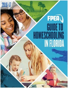 FPEA Guide To Homeschooling in Florida (2016-2017)