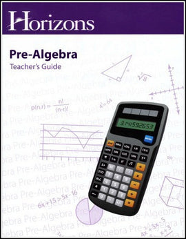 Horizons Math Pre-Algebra Teacher's Guide