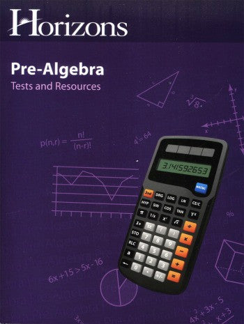 Horizons Math Pre-Algebra Tests and Resources Book