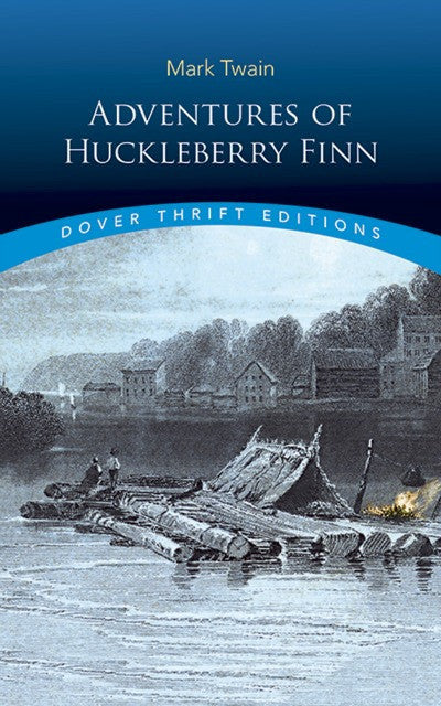 Adventures of Huckleberry Finn (Dover)