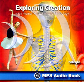 Exploring Creation with Human Anatomy and Physiology MP3