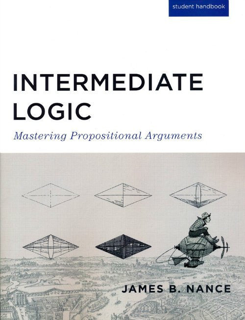 Intermediate Logic Student Edition, 3rd Edition