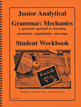 Junior Analytical Grammar: Mechanics Student Workbook