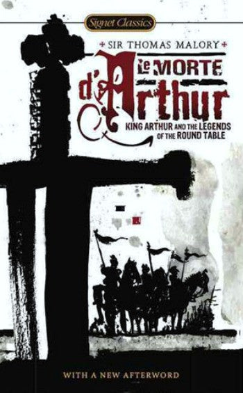 Le Morte D'Arthur: King Arthur and the Legends of the Round Table (D)