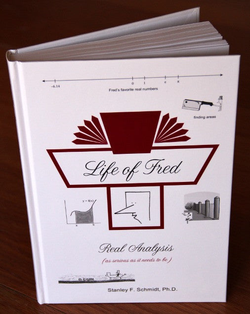 Life of Fred - Real Analysis (College Series)
