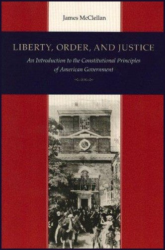 Liberty, Order, and Justice