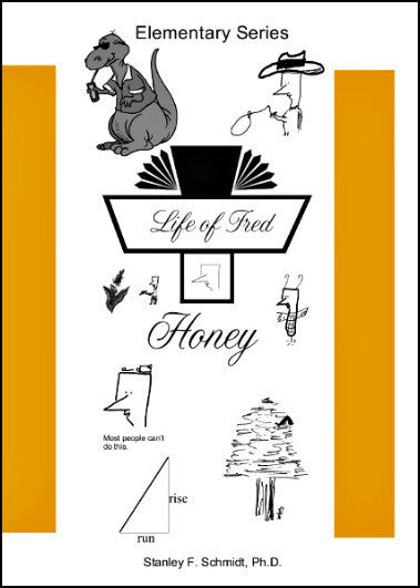 Life of Fred - Honey (Elementary Series)