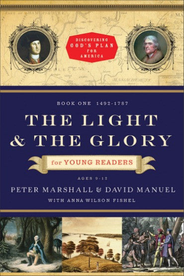 Light And The Glory For Young Readers