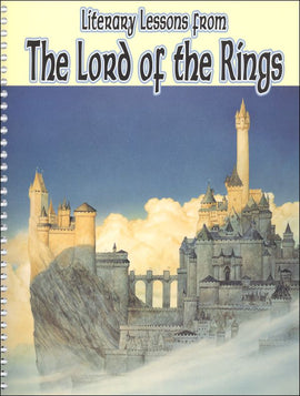 Literary Lessons from The Lord of the Rings Student Book, 2nd Edition
