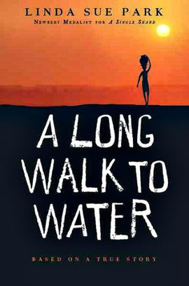 A Long Walk To Water: Based on a True Story (A)