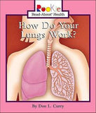 How Do Your Lungs Work?