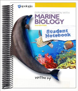 Apologia Exploring Creation with Marine Biology Student Notebook, 2nd Edition