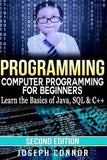 Programming: Computer Programming For Beginners: Learn The Basics Of HTML5, JavaScript & CSS