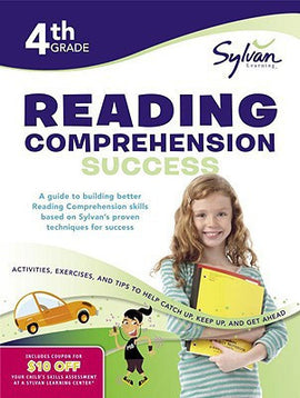 Reading Comprehension Success Grade 4 (Sylvan Workbook)
