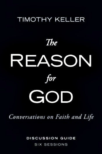 The Reason for God Discussion Guide
