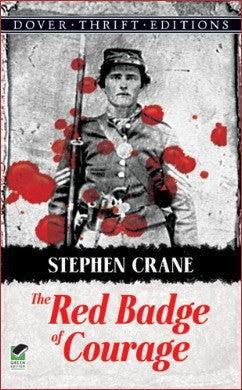 The Red Badge Of Courage (Dover)