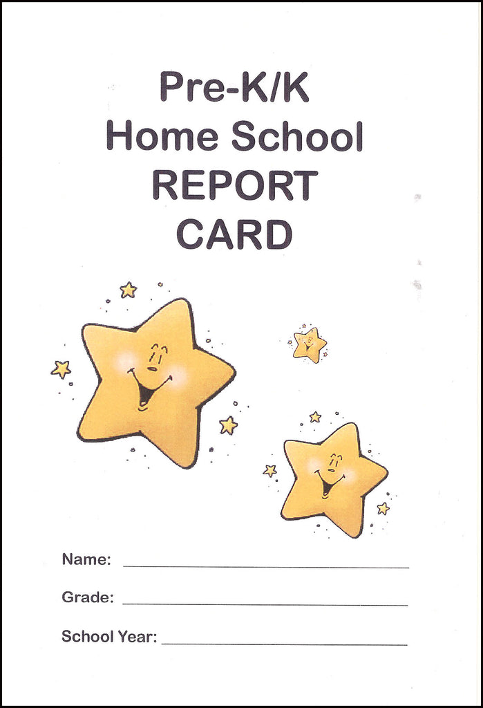 Home School Report Card for Pre-K/K