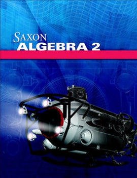 Saxon Math Algebra 2 Homeschool Kit and Solutions Manual, 4th Edition