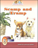 Scamp & Tramp Grade K Reader (American Language Series)