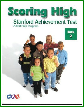 Scoring High on the Standard Achievement Test (SAT/10) Grade 2 Student Book