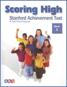 Scoring High on the Standard Achievement Test (SAT/10) Grade 3 Student Book