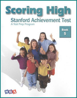 Scoring High on the Standard Achievement Test (SAT/10) Grade 5 Student Book